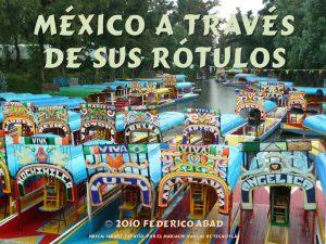 2010 México a través de sus rótulos